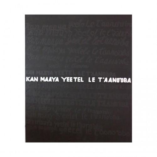 - Kan maaya yeetel le t'aano'oba (Aprende maya con estas palabras, Learn Maya with these words)