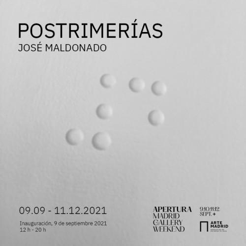 """- Invitation. Exhibition """"Postrimerías"""" José Maldonado"""